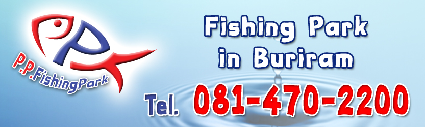 PP fishing park Buriram